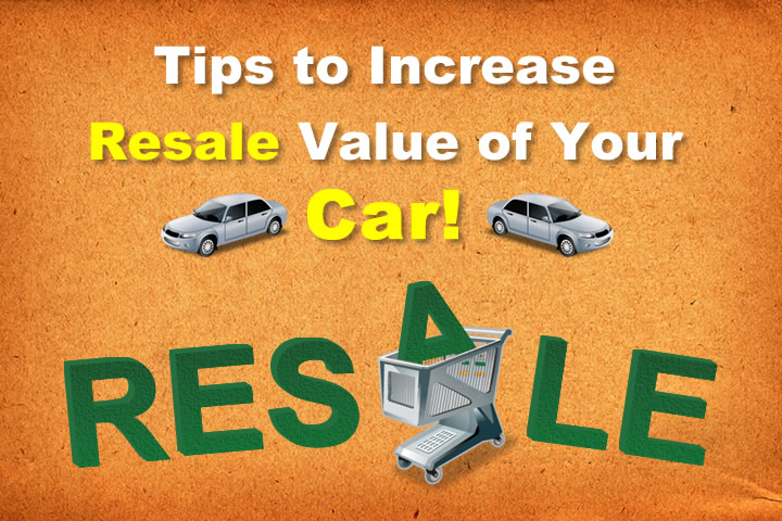 Resale value increase tips