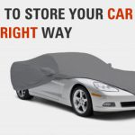 Tips To Store Your Car in the Right Way